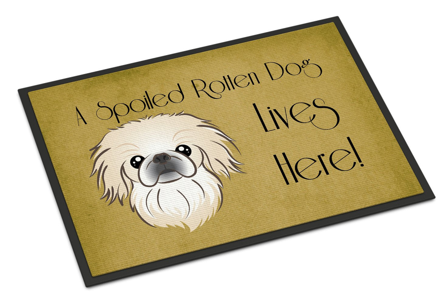 Pekingese Spoiled Dog Lives Here Indoor or Outdoor Mat 18x27 BB1469MAT - the-store.com