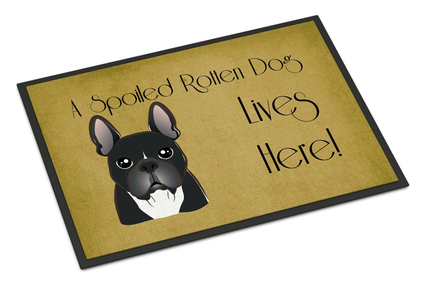 French Bulldog Spoiled Dog Lives Here Indoor or Outdoor Mat 18x27 BB1475MAT - the-store.com