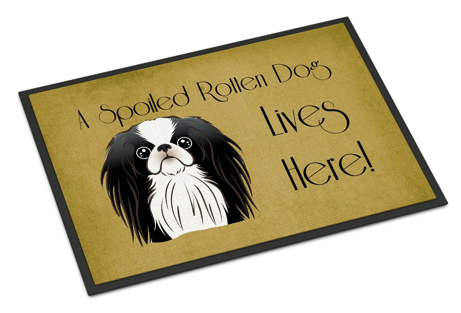 Japanese Chin Spoiled Dog Lives Here Indoor or Outdoor Mat 18x27 BB1478MAT - the-store.com