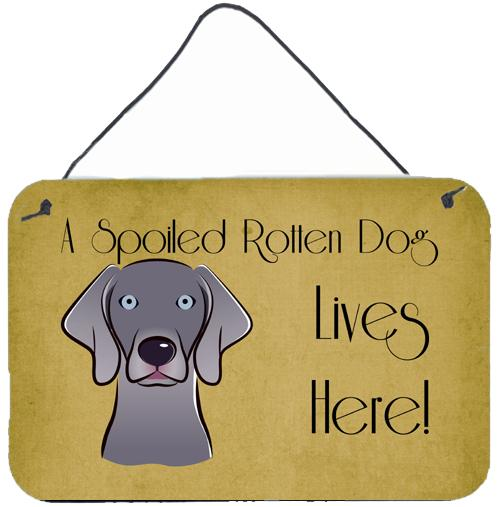 Buy this Weimaraner Spoiled Dog Lives Here Wall or Door Hanging Prints BB1479DS812