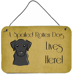 Buy this Black Labrador Spoiled Dog Lives Here Wall or Door Hanging Prints BB1483DS812