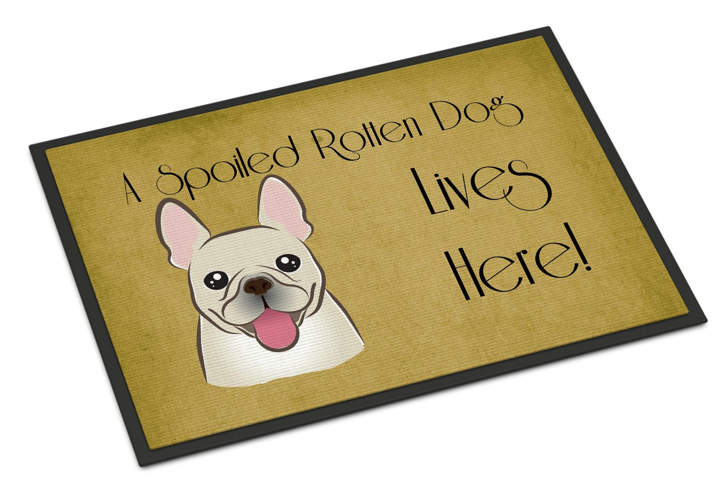French Bulldog Spoiled Dog Lives Here Indoor or Outdoor Mat 18x27 BB1486MAT - the-store.com