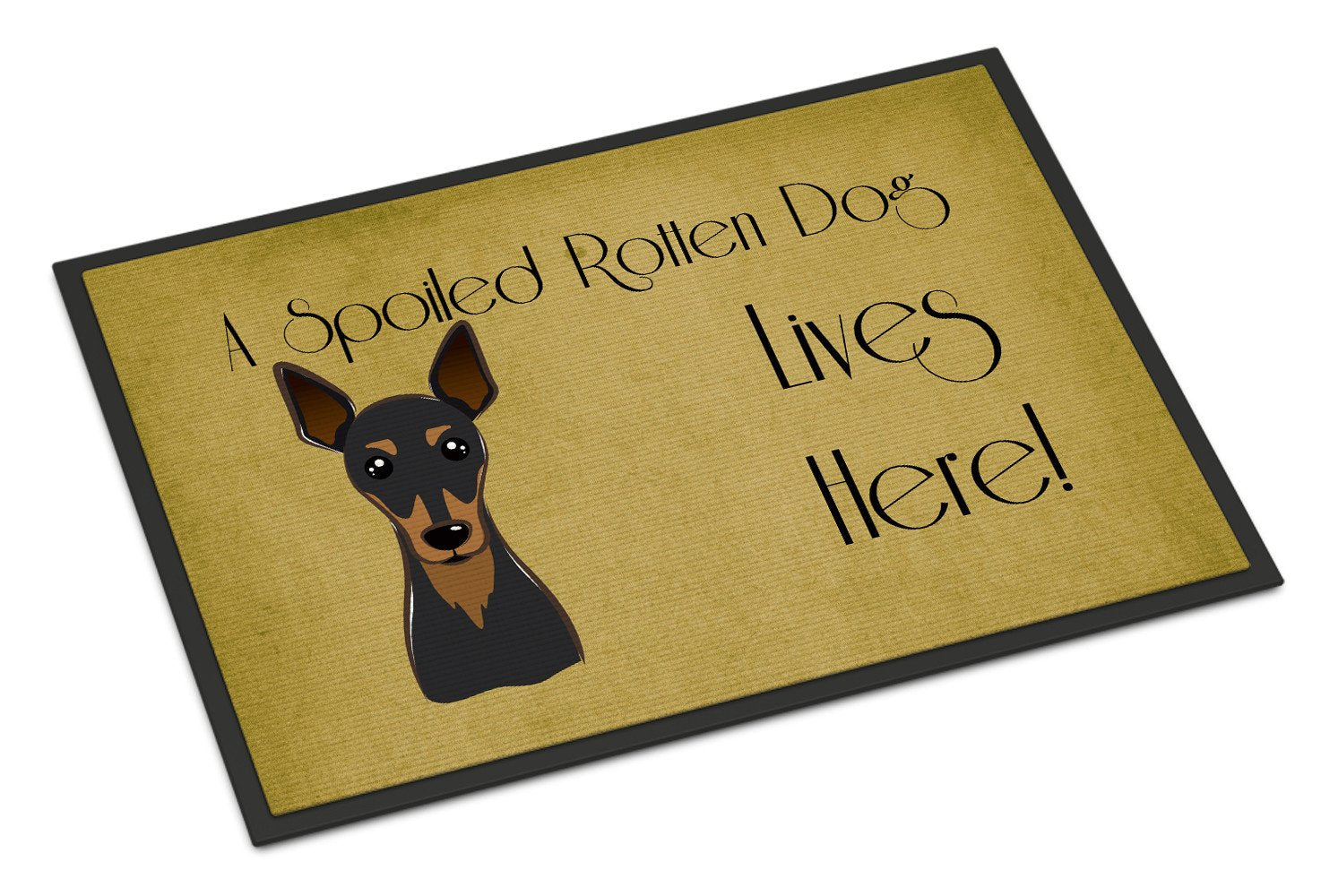 Min Pin Spoiled Dog Lives Here Indoor or Outdoor Mat 18x27 BB1488MAT - the-store.com