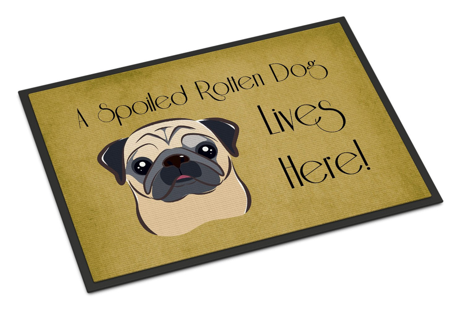 Fawn Pug Spoiled Dog Lives Here Indoor or Outdoor Mat 18x27 BB1510MAT - the-store.com