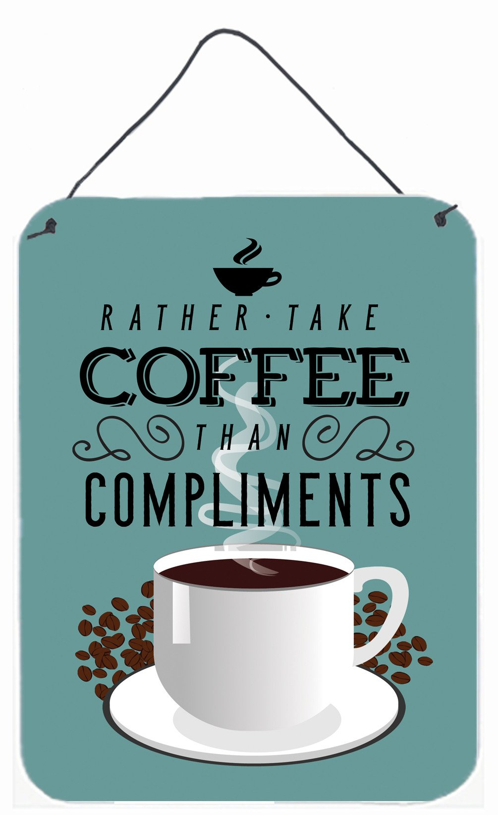 Rather have Coffee Sign Wall or Door Hanging Prints BB5402DS1216 by Caroline's Treasures