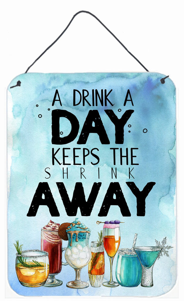 Buy this A Drink a Day Sign Wall or Door Hanging Prints BB5410DS1216