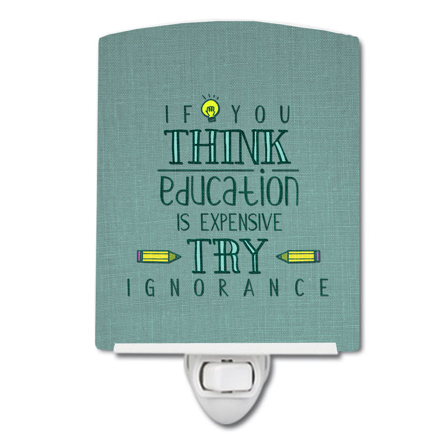 Buy this Education is Expensive Teacher Ceramic Night Light BB5473CNL