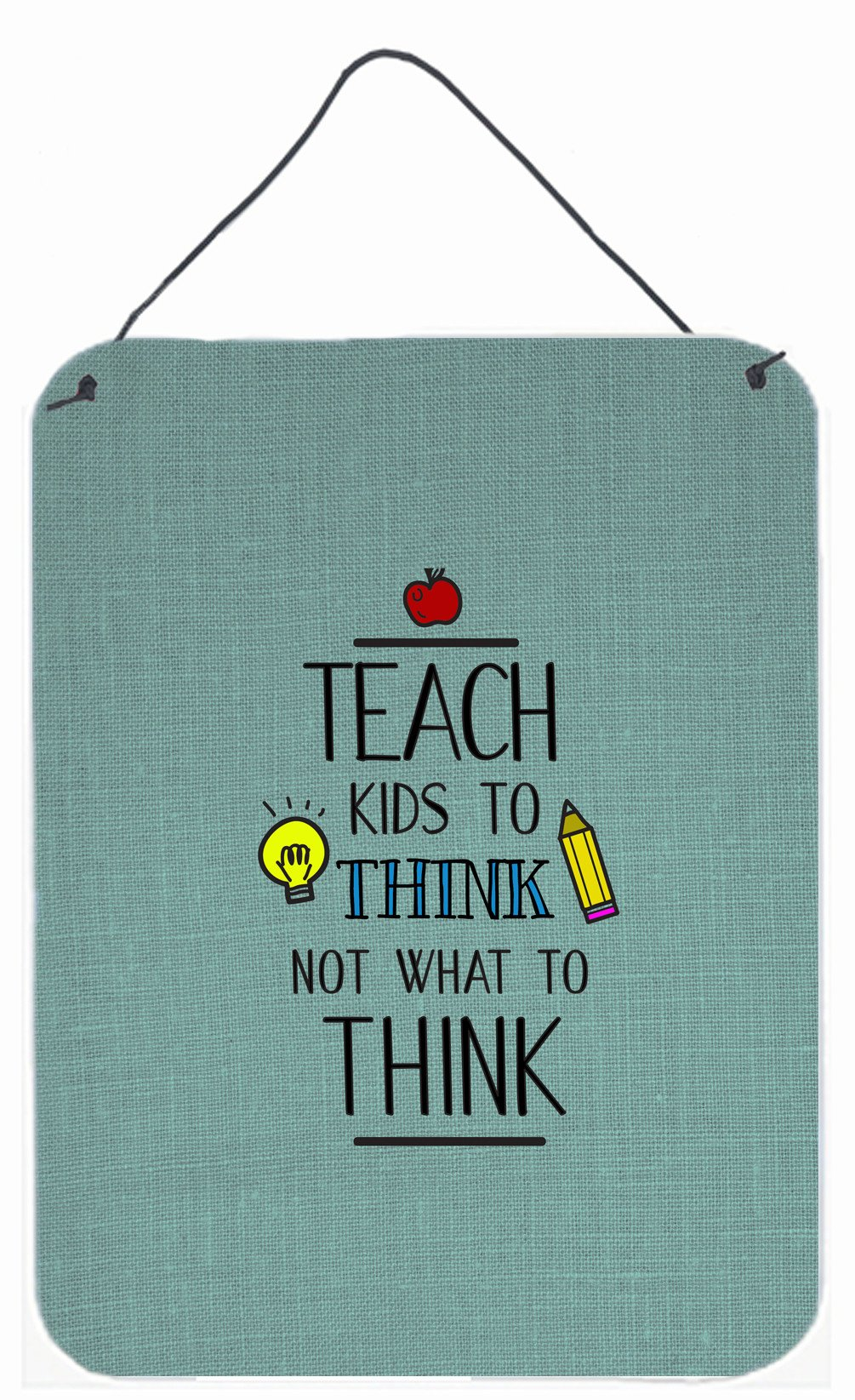 Buy this Teach Kis to Think Teacher Wall or Door Hanging Prints BB5475DS1216
