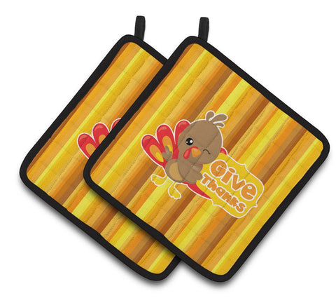 Buy this Thanksgiving Turkey Give Thanks Pair of Pot Holders BB7115PTHD