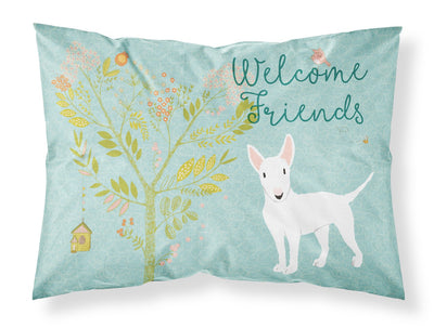 Buy this Welcome Friends White Bull Terrier Fabric Standard Pillowcase BB7606PILLOWCASE