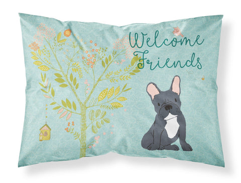Buy this Welcome Friends Black French Bulldog Fabric Standard Pillowcase BB7632PILLOWCASE