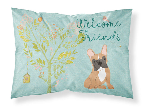 Buy this Welcome Friends Fawn French Bulldog Fabric Standard Pillowcase BB7633PILLOWCASE