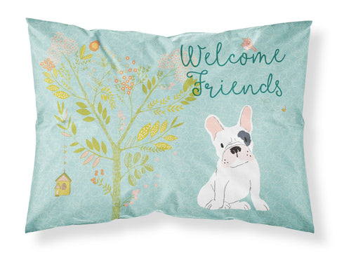 Buy this Welcome Friends Piebald French Bulldog Fabric Standard Pillowcase BB7634PILLOWCASE