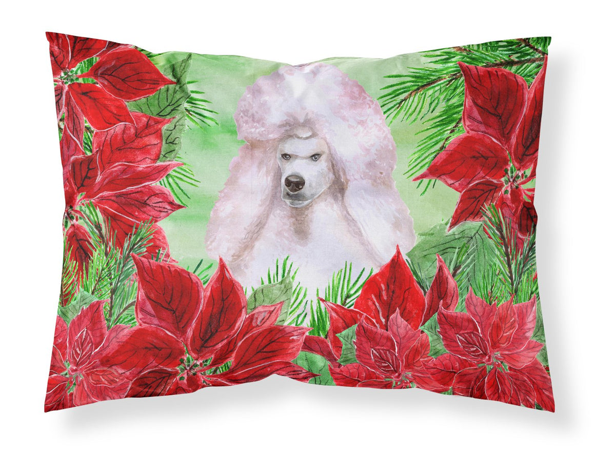 Buy this White Standard Poodle Poinsettas Fabric Standard Pillowcase CK1364PILLOWCASE