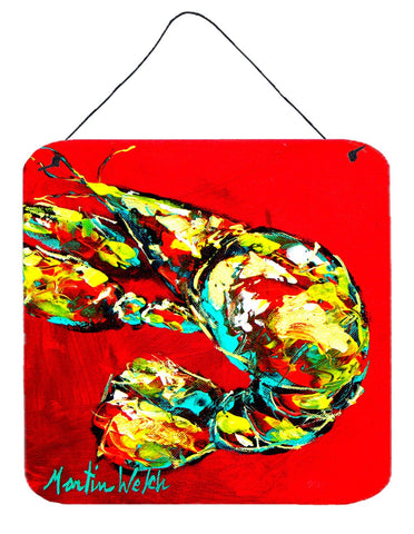 Buy this Crawfish Told You So Aluminium Metal Wall or Door Hanging Prints