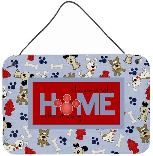 Buy this A House is not a home without a dog Wall or Door Hanging Prints SB3052DS812