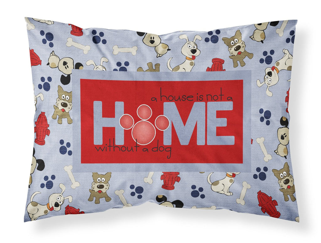 Buy this A House is not a home without a dog Moisture wicking Fabric standard pillowcase SB3052PILLOWCASE