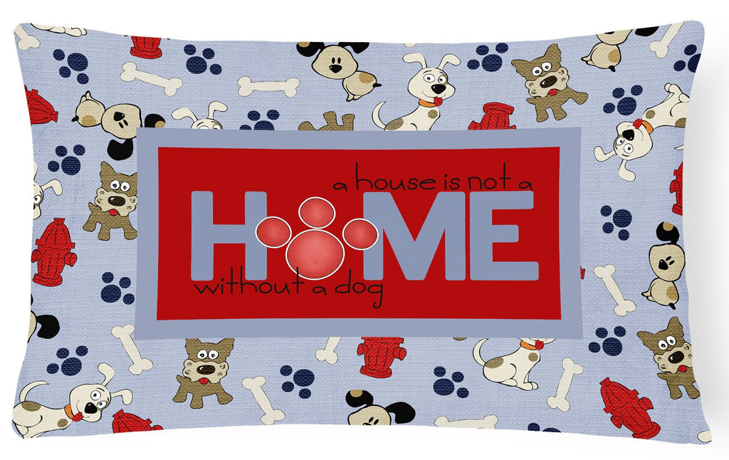 Buy this A House is not a home without a dog   Canvas Fabric Decorative Pillow SB3052PW1216