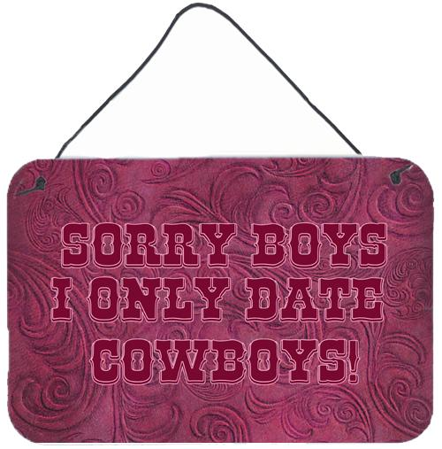 Buy this Sorry Boys I only date cowboys in pink Wall or Door Hanging Prints SB3062DS812