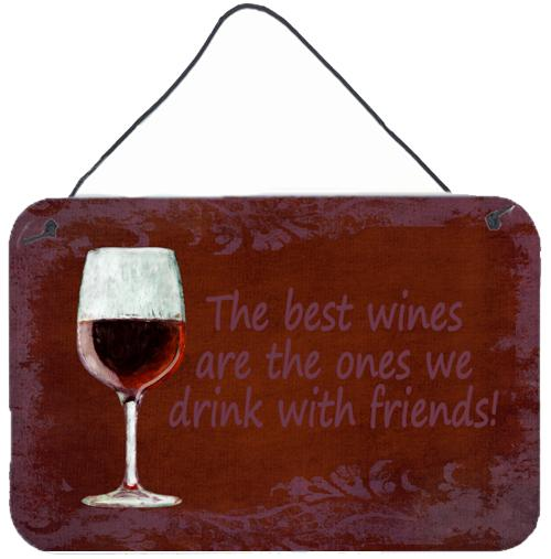 Buy this The best wines are the ones we drink with friends Wall or Door Hanging Prints SB3068DS812
