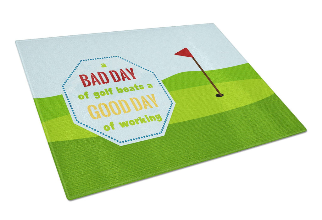 Buy this A Bad Day at Golf Glass Cutting Board Large Size SB3091LCB