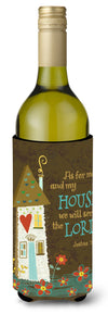 As For Me And My House Wine Bottle Beverage Insulator Hugger VHA3005LITERK by Caroline's Treasures
