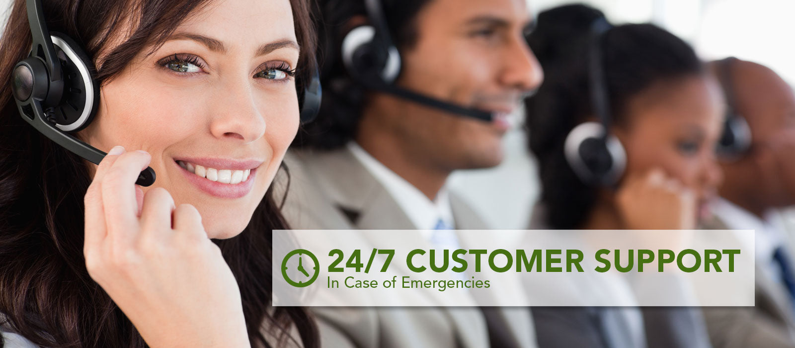 24/7 Customer Support In Case of Emergencies