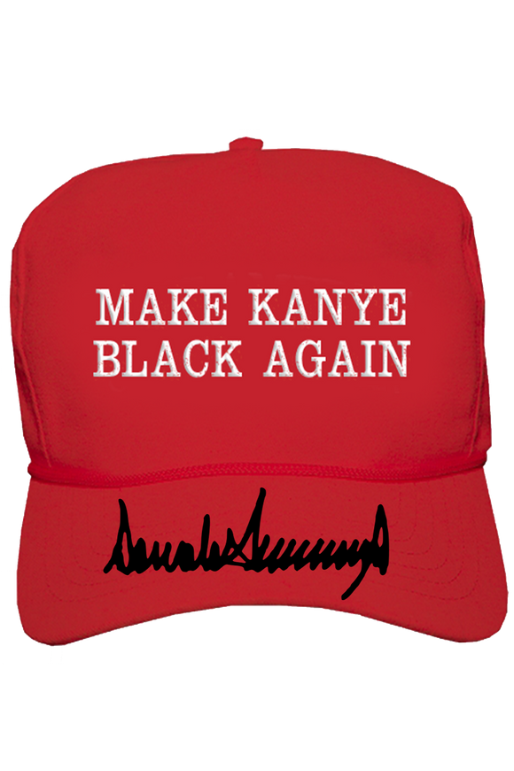 Make Kanye Black Again Hat