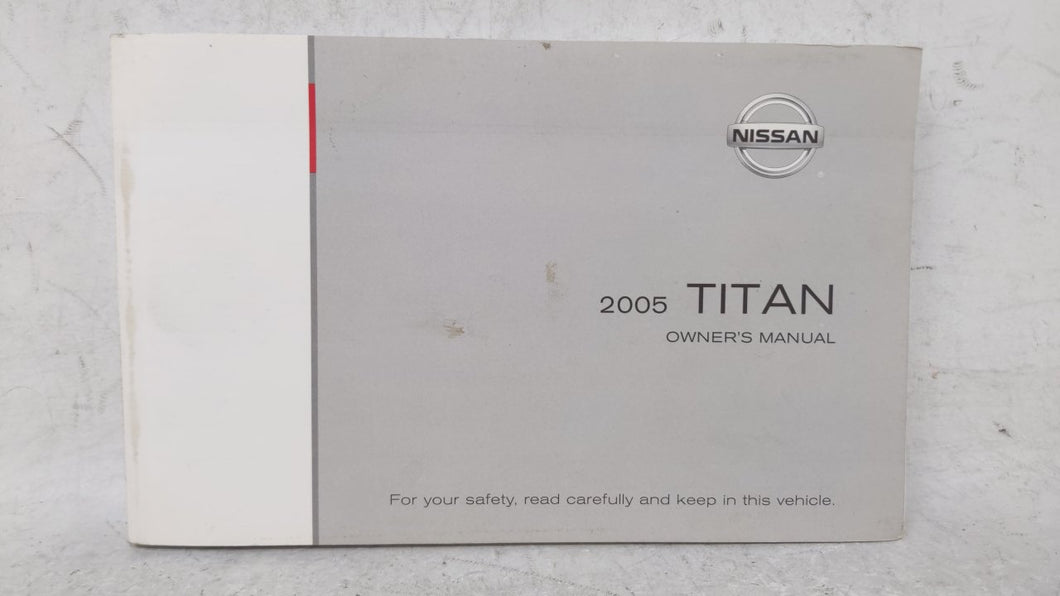 2005 Nissan Titan Owners Manual 52591 - Oemusedautoparts1.com