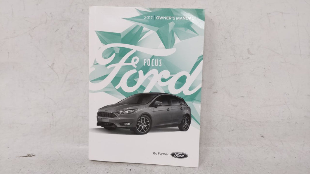 2017 Ford Focus Owners Manual 53492 - Oemusedautoparts1.com