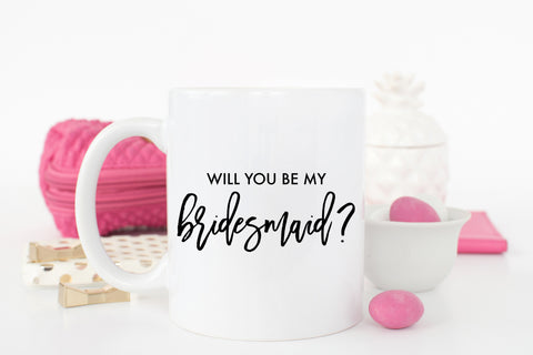 Will You Be My Bridesmaid? Coffee Mug