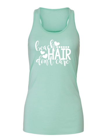 Beach Hair Don't Care Racerback Tank