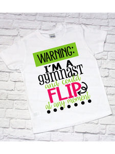 Warning I'm a Gymnast Shirt