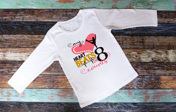 My heart beats in 8 Counts - Dance Shirt - Cheer Shirt - Dance Gift - Cheer Gift - Gift for her - Christmas Gift -