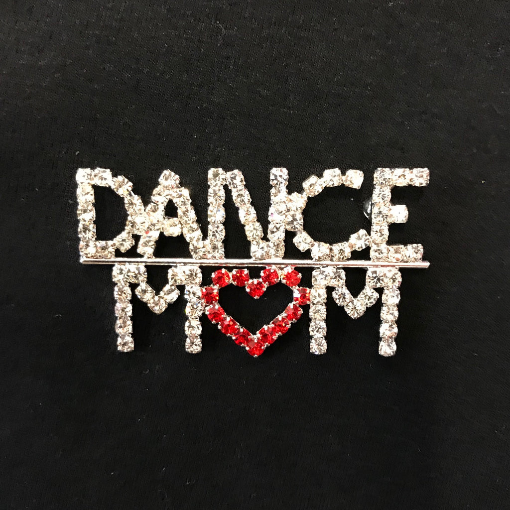 Ditto Dancewear Dance Mom Brooch