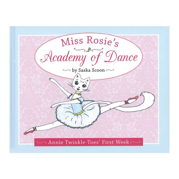 Miss Rosie's Academy of Dance Book
