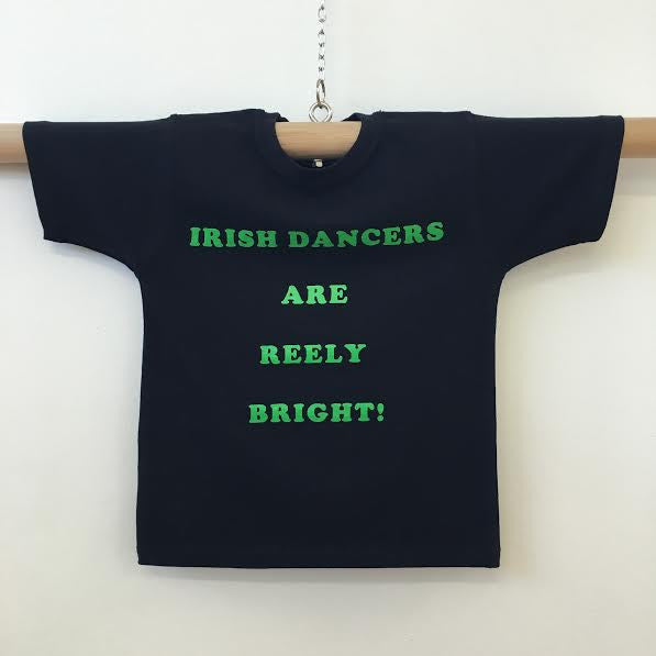 Irish-Dancers Are Reely Bright T - Ditto Dancewear
