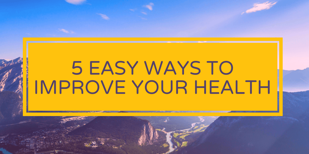 Super Simple Ways to Stay Healthy