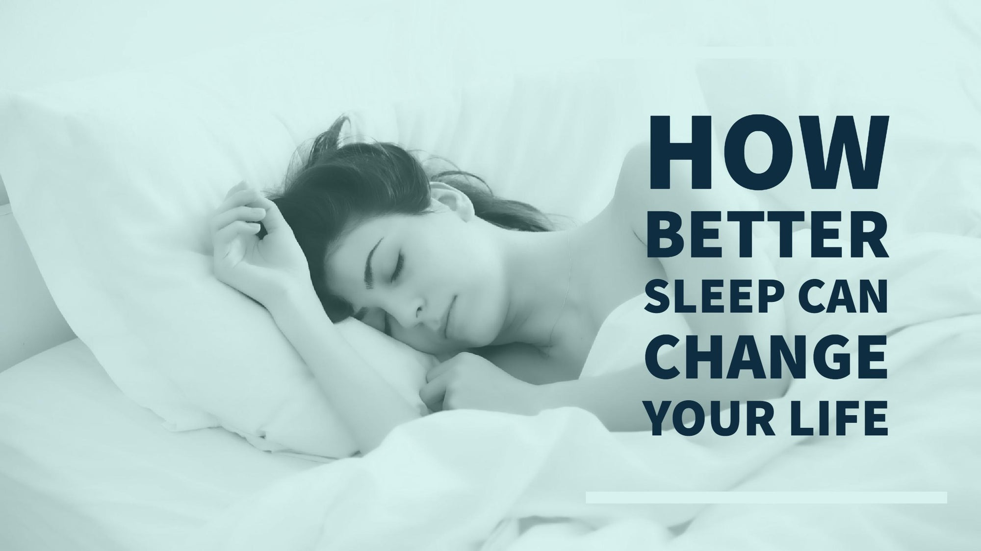 How Better Sleep Can Change Your Life