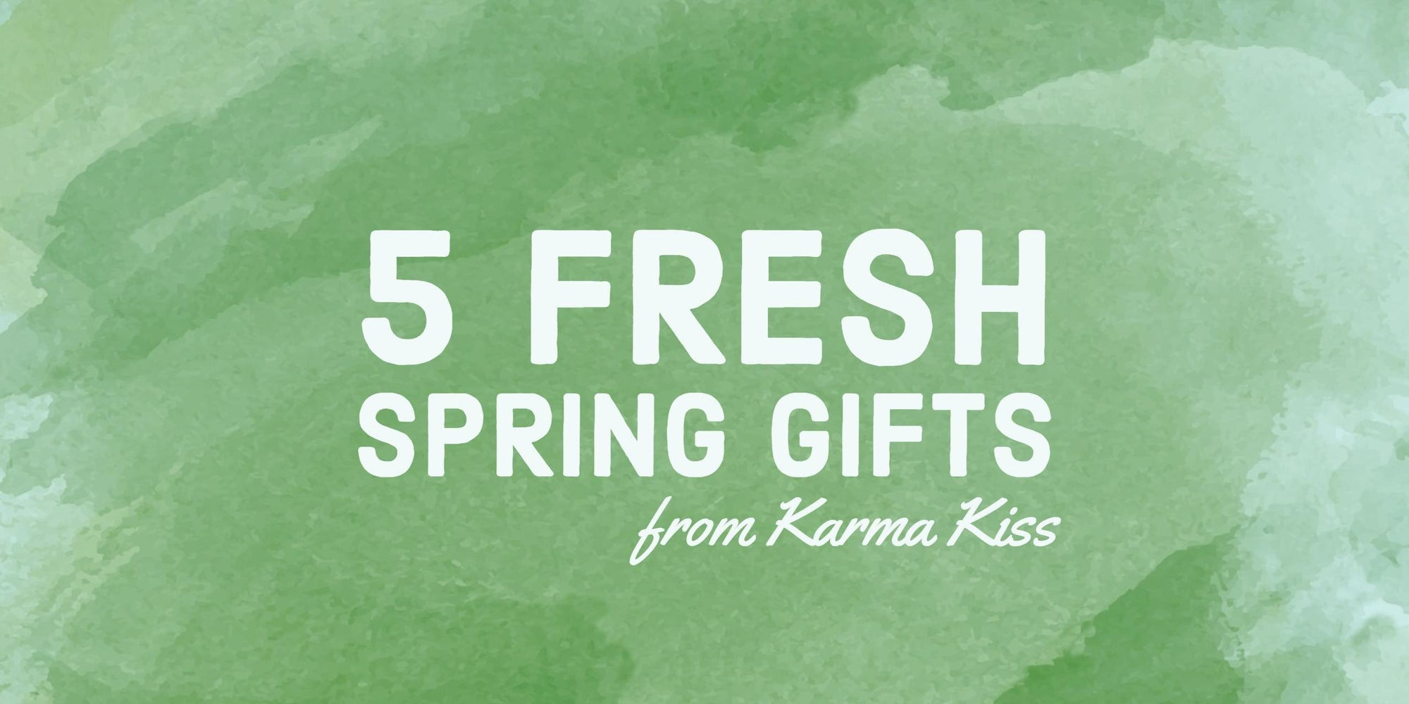 The Best New Gifts from Karma Kiss!