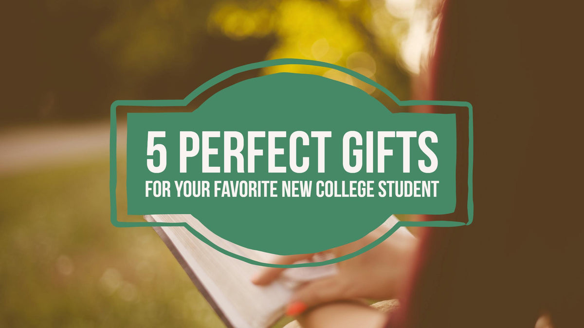 5 Perfect Gifts for the New College Student