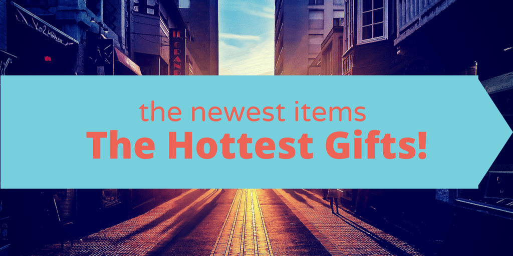 Check Out Our Favorite New Gifts!