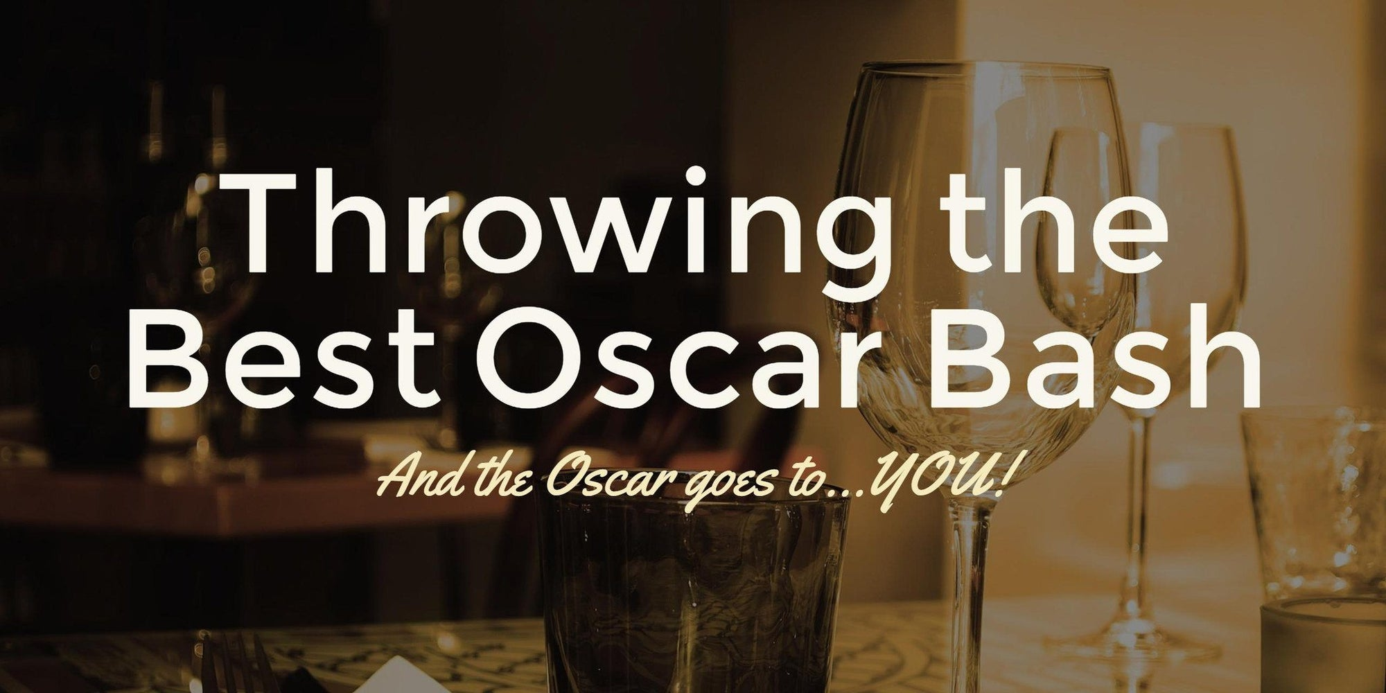 The Oscars Are Here -- Have a Party!