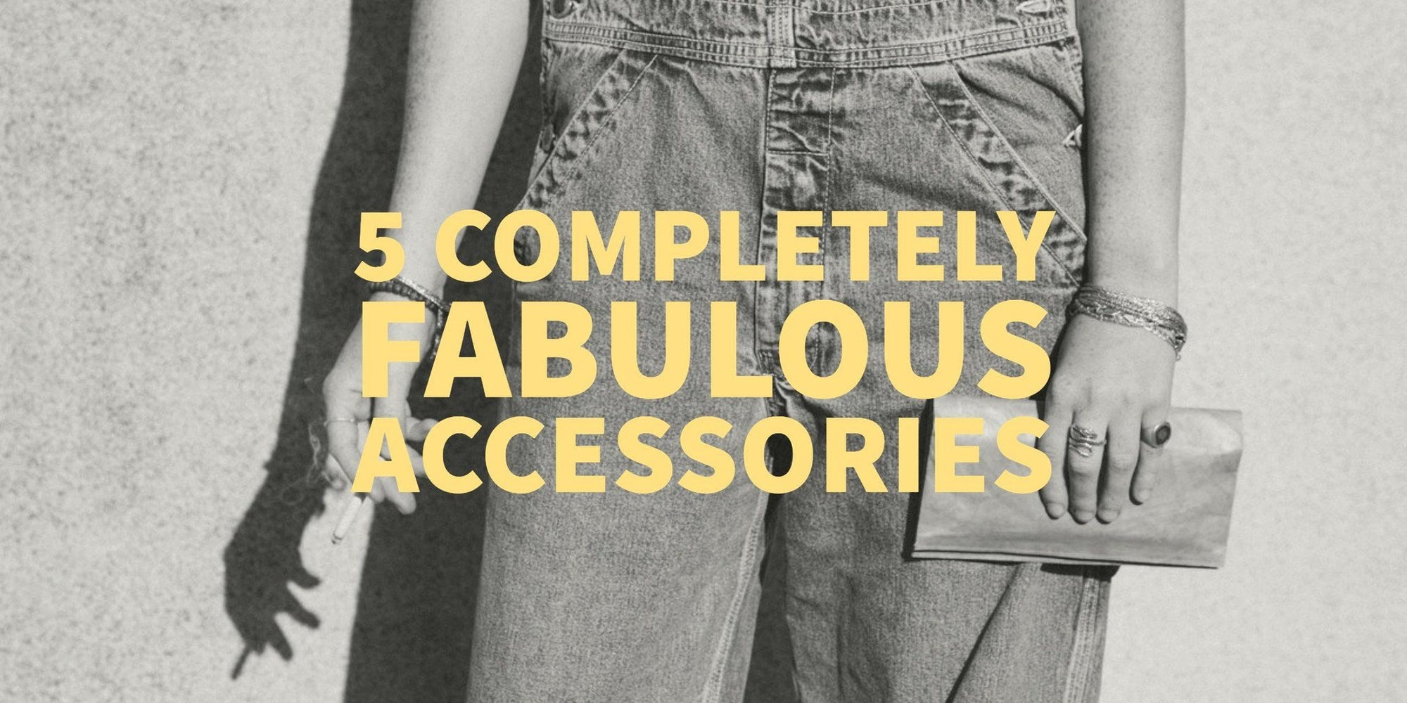 Awesome Accessories that will Impress Anyone!