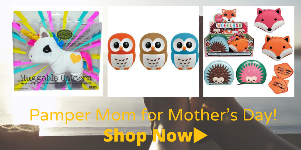 Pamper Mom for Mother's Day -- Shop Now!