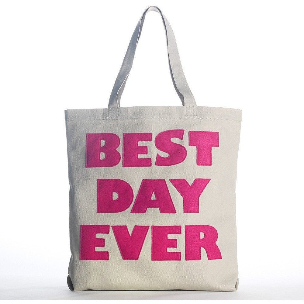 Best Day Ever Alexandra Ferguson Tote