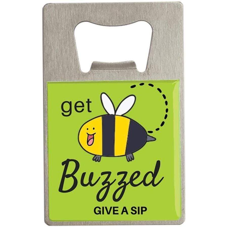 Bottle Opener- Get Buzzed