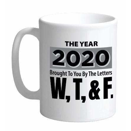 Streamline Mugs Sign of the Times 18oz Mug - 2020 WTF