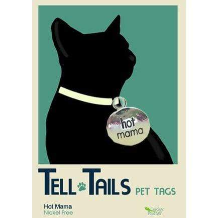Tell Tails Pet Tags - Hot Mama
