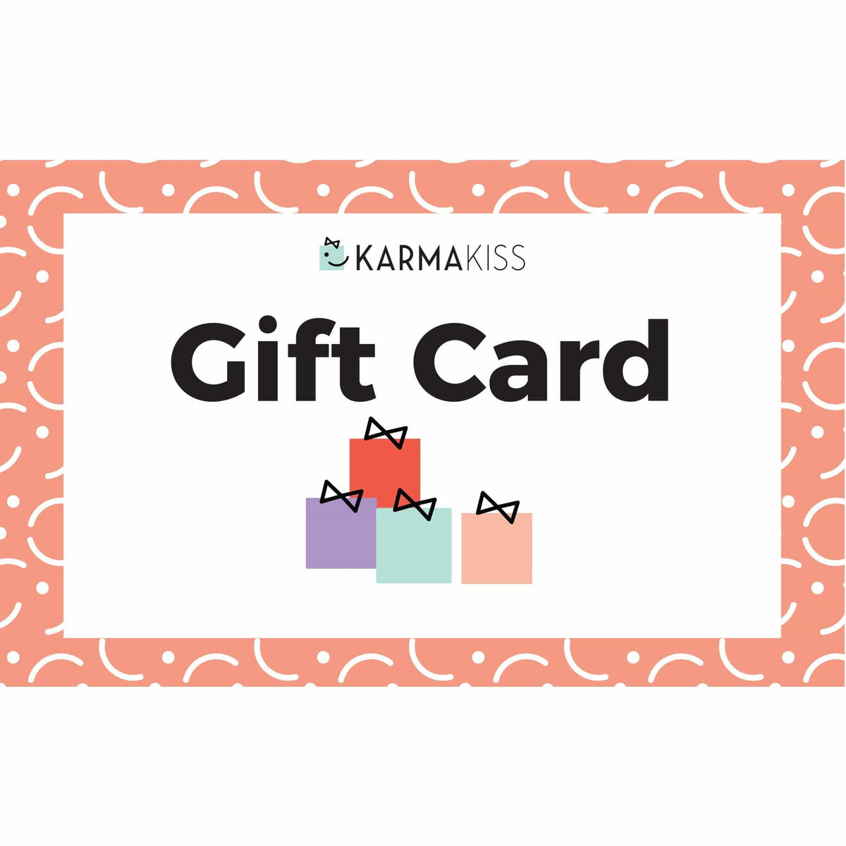 Karma Kiss Gift Card Karma Kiss Gift Card